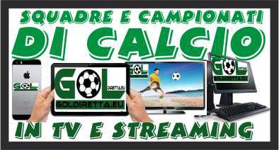 PARTITE CALCIO TV STREAMING